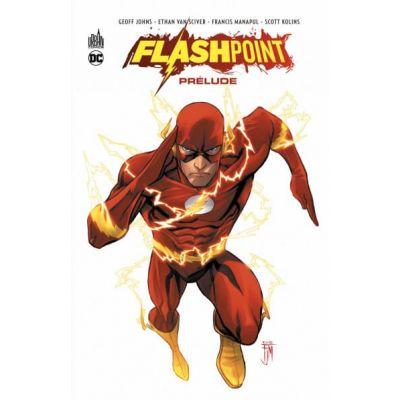 Flashpoint : le prélude
